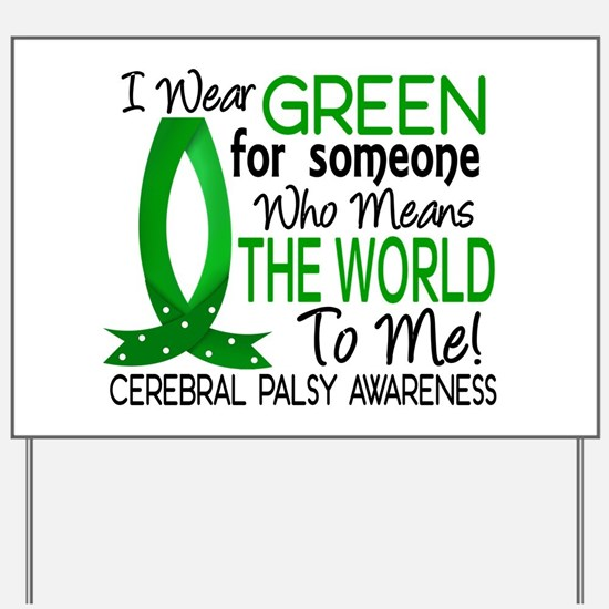 Means World to Me 1 Cerebral Palsy Yard Sign