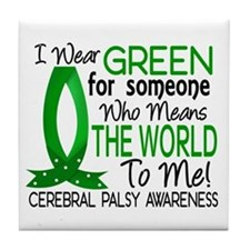 Means World to Me 1 Cerebral Palsy Tile Coaster