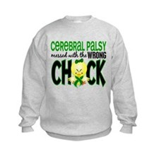 Messed With Wrong Chick 1 Cerebral Palsy Sweatshirt