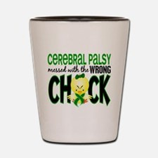 Messed With Wrong Chick 1 Cerebral Palsy Shot Glas