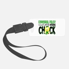 Messed With Wrong Chick 1 Cerebral Palsy Luggage Tag
