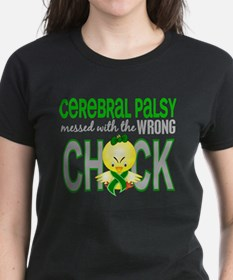 Messed With Wrong Chick 1 Cerebral Palsy Tee