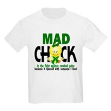 Mad Chick 1 Cerebral Palsy T-Shirt
