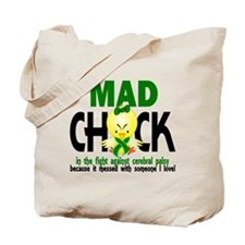 Mad Chick 1 Cerebral Palsy Tote Bag