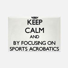 Keep calm by focusing on Sports Acrobatics Magnets