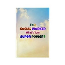 I'm a Social Worker. What's Your  Rectangle Magnet