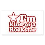 I'm Kind of a Rockstar Rectangle Sticker