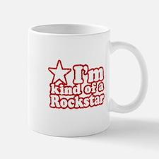 I'm Kind of a Rockstar Mug