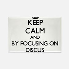 Keep calm by focusing on The Discus Magnets