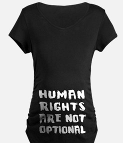 Human Rights Are Not Option T-Shirt