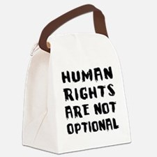Human Rights Are Not Optional Canvas Lunch Bag