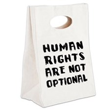 Human Rights Are Not Optional Canvas Lunch Tote