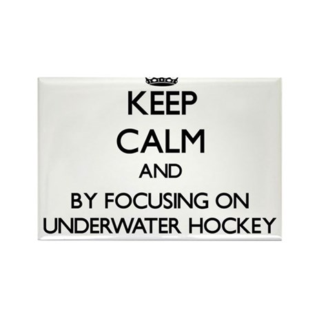 Keep calm by focusing on Underwater Hockey Magnets