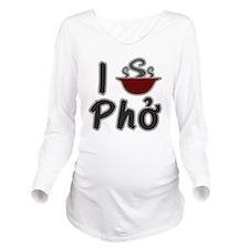 I Eat Pho Long Sleeve Maternity T-Shirt