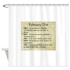 February 21st Shower Curtain