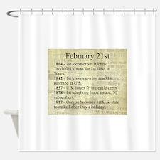 February 21st Shower Curtain