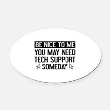 Be Nice To Me Oval Car Magnet
