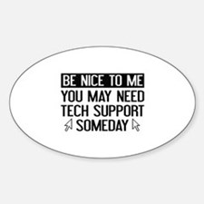 Be Nice To Me Bumper Stickers