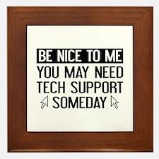 Be Nice To Me Framed Tile