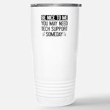 Be Nice To Me Thermos Mug