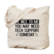 Be Nice To Me Tote Bag