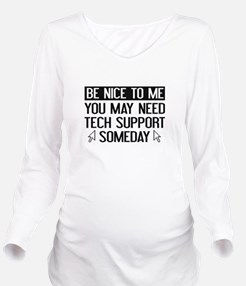 Be Nice To Me Long Sleeve Maternity T-Shirt