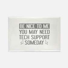 Be Nice To Me Rectangle Magnet