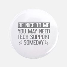 """Be Nice To Me 3.5"""" Button"""