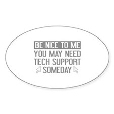 Be Nice To Me Decal