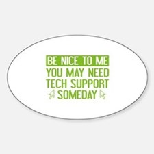 Be Nice To Me Sticker (Oval)