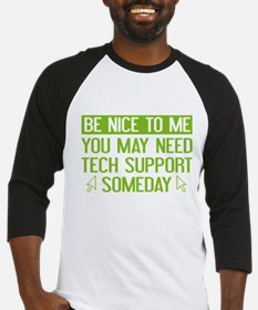 Be Nice To Me Baseball Jersey