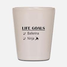 Ballerina Ninja Life Goals Shot Glass