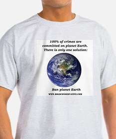 Ban Planet Earth T-Shirt