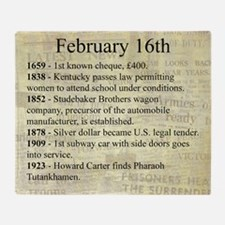February 16th Throw Blanket