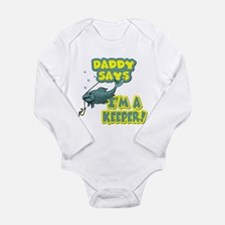 Daddy Says I'm a Keep Long Sleeve Infant Bodysuit
