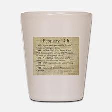 February 14th Shot Glass