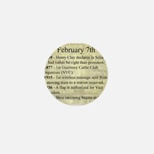 February 7th Mini Button