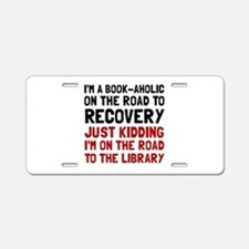 Bookaholic Aluminum License Plate