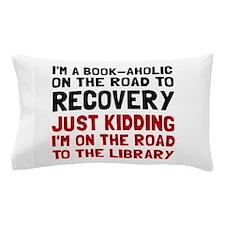 Bookaholic Pillow Case