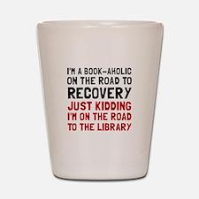 Bookaholic Shot Glass