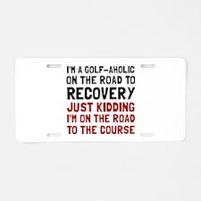 Golfaholic Aluminum License Plate