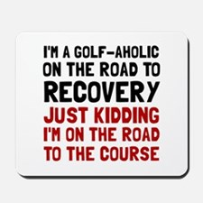 Golfaholic Mousepad