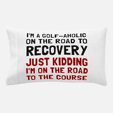 Golfaholic Pillow Case