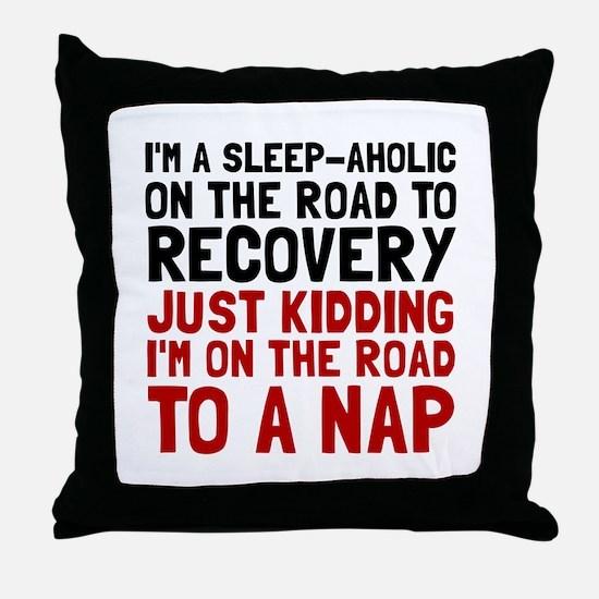 Sleepaholic Throw Pillow