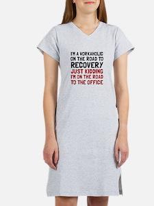 Workaholic Women's Nightshirt