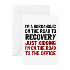 Workaholic Greeting Cards