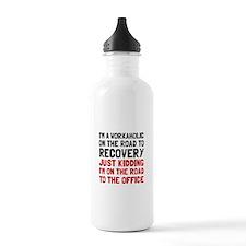 Workaholic Water Bottle