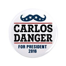 "Carlos Danger For President 3.5"" Button (100 pack)"