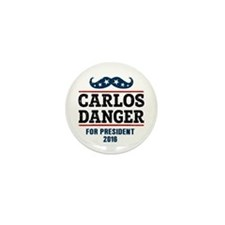 Carlos Danger For President 2016 Mini Button