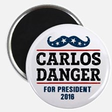 Carlos Danger For President 2016 Magnet